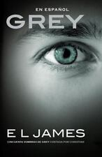 Grey : Cincuenta Sombras de Grey Contada Por Christian by E. L. James paperback