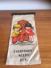 1970's Retro, Vintage Wall Hanger Dog & 2 Children Picture- Everybody Needs Luv