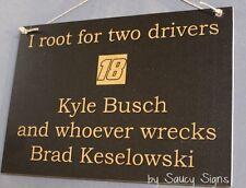 Kyle Busch wrecks Brad Keselowski Driver Sign Racing Bar Man Cave
