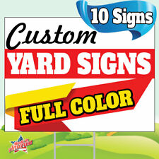 10 18x24 Yard Signs Custom Full Color 2 Sided Free Stakes 10x30