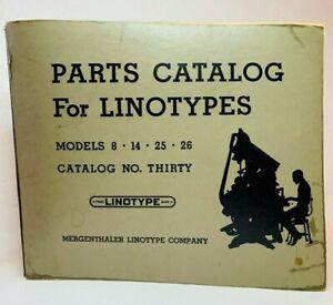 Letterpress Parts Catalog Linotypes #30 For Models 8 - 14 - 25 - 26
