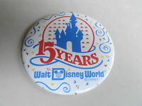 "VINTAGE 3"" PROMO PINBACK BUTTON #92-142 - DISNEY WORLD - 15 YEARS"