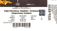 Ticket View 1 ZORYA (Lugansk Ukraine) -RCD ESPANYOL (Barcelona Spain) 29.08.2019