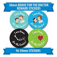 "96 30mm ""I was brave for the doctor"" stickers labels children reward nurse"