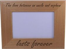 The love between an uncle and nephew lasts forever - 4x6 Inch Wood Picture Frame