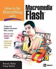How to Do Everything with Macromedia Flash by Blake, Bonnie; Sahlin, Doug