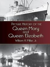 Dover Maritime: Picture History of the Queen Mary and Queen Elizabeth