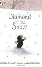 Diamond in the Snow By Jonathan Emmett, Vanessa Cabban. 9781406305968