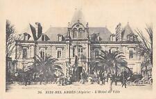 CPA ALGERIE SIDI BEL ABBES HOTEL DE VILLE