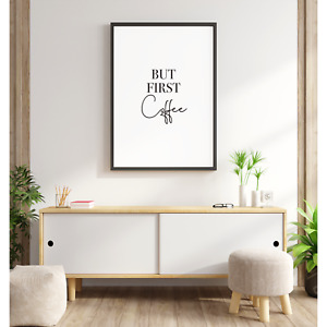 But First Coffee Quote Print, Minimalist home decor wall art poster for kitchen