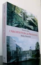 Romano Jodice L' ARCHITETTURA DEL NOVECENTO Storia e percezione LIBRO