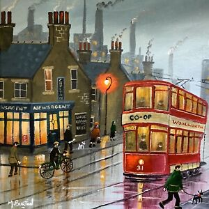 MAL.BURTON ORIGINAL OIL PAINTING.  THE DAY OF THE TRAM  NORTHERN ART DIRECT NEW