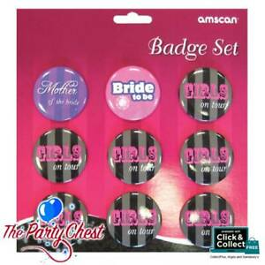9 HEN PARTY BADGE SET Girls On Tour Bride To Be Mother of The Bride Badges 97389