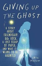 """Giving up the Ghost : A Story about Friendship, 80s Rock, etc.: """"BRAND NEW PB"""""""