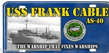 USS FRANK CABLE AS-40 A WARSHIP THAT FIXES WARSHIPS LICENSE PLATE MADE IN USA