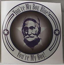You're My Boy, Blue! Sticker, Old School Film, movie sticker,