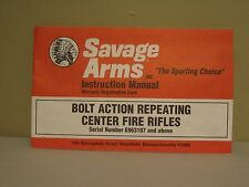 SAVAGE ARMS Bolt Action Repeating Center Fire Rifles Instruction Manual