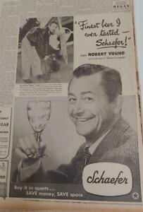 JULY 22, 1948 NEWSPAPER PAGE #R80001- SCHAEFER BEER AD - FEATURING ROBERT YOUNG