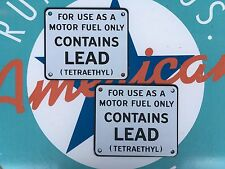 CONTAINS LEAD set of 2  QUALITY porcelain coated steel SIGNS - PERFECT FOR PUMP