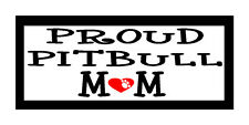Proud Pitbull Mom..Dog Lover Unique Fun Gift Magnet for Fridge or Car...New
