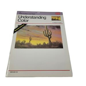 Understanding Color by William F. Powell #154 Walter Foster How To Draw & Paint