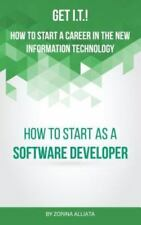 Get I.T.! How to Start a Career in the New Information Technology: How to Start