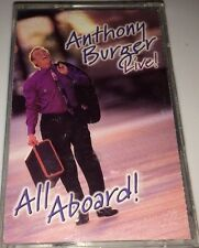 ANTHONY BURGER...LIVE, ALL ABOARD 1999 Gospel Cassette 1B
