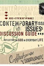 Coffeehouse Theology Contemporary Issues Discussion Guide: Reflecting on God in