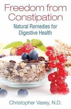 Excellent, Freedom from Constipation: Natural Remedies for Digestive Health, Vas
