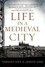 Leben in einer mittelalterlichen Stadt (mittelalterliche Leben), NEU, Gies, Joseph, Gies, Frances Buch