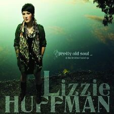 Lizzie Huffman - Pretty Old Soul [New CD]