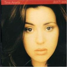 Don't Ask by Tina Arena (CD, Apr-2007, Sony BMG)