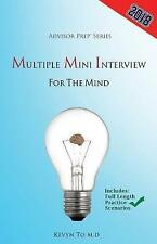 Multiple Mini Interview for the Mind by Prep, Advisor -Paperback