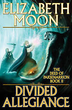 Divided Allegiance (The Deed of Paksenarrion, Book 2)-ExLibrary