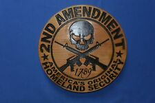 2nd Amendment Homeland Security Cherry Wood Plaque American Made Home Made