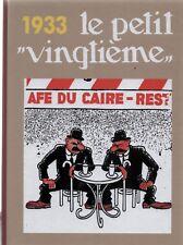 Intégrale des couvertures Petit Vingtième - Année 1933. Album cartonné - Neuf
