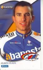 CYCLISME carte  cycliste RUBEN PLAZA équipe BANESTO 2001