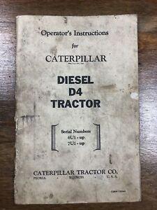 Vintage Cat Caterpillar Diesel D4 Tractor Operators Instructions 6U1-up 7U1-up