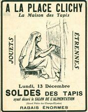 Publicité ancienne à la place Clichy la maison des tapis 1909 issue de magazine