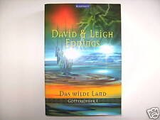 DAVID & LEIGH EDDINGS DAS WILDE LAND GÖTTERKINDER 1