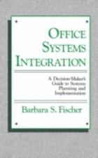 Office Systems Integration: A Decision-Maker's Guide to Systems-ExLibrary