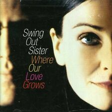 Where Our Love Grows - Swing Out Sister (2004, CD NIEUW)