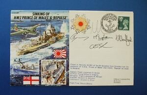 1991 SINKING OF HMS PRINCE OF WALES & REPULSE SIGNED BY FIVE COVER