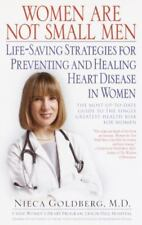 Women Are Not Small Men Life-Saving Strategies Nieca Goldberg 2002 Hardcover NEW