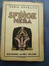 MARIO APPELIUS-LA SFINGE NERA-DAL MAROCCO AL MADAGASCAR-COPERT. VENEZIANI-1926