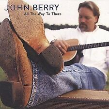 All the Way to There, Berry, John, Good Import