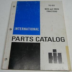 Farmall, International 1026 and 21026; TC-133 OEM Factory Parts Catalog
