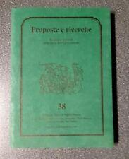 Proposte e ricerche economia e società nella storia dell'Italia centrala n 38