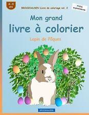 Lapin de Pâques: BROCKHAUSEN Livre de Coloriage Vol. 2 - Mon Grand Livre à...