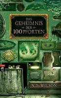 Das Geheimnis der 100 Pforten von Wilson, N. D. | Buch | Zustand gut